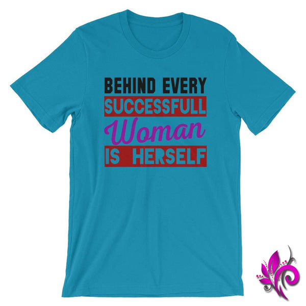 Behind Every Successful Woman Is Herself Aqua / S Chicks
