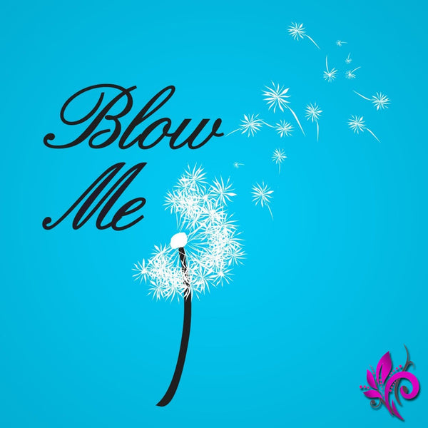 Blow Me Flower Mens T-Shirt Aqua / 4X-Large Express Tee