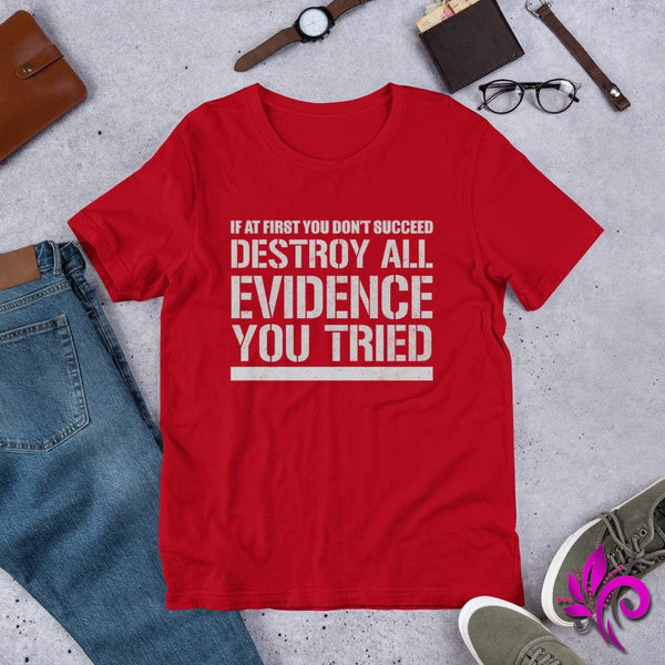 Destroy All Evidence You Tried - pure-bliss-clothing