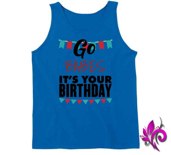 Go Babes Its Your Birthday Tanktop / Royal Blue / Small Express Tee