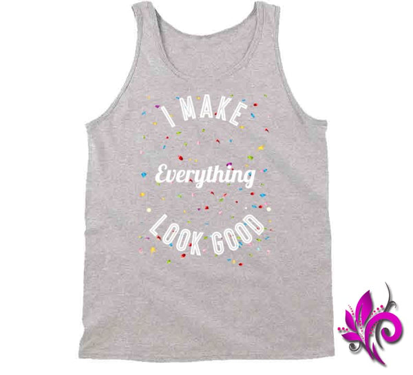 I Make Everything Look Good Tanktop / Sport Grey / Small Express Tee