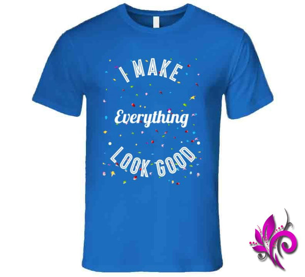 I Make Everything Look Good Premium / Royal Blue / Small Express Tee
