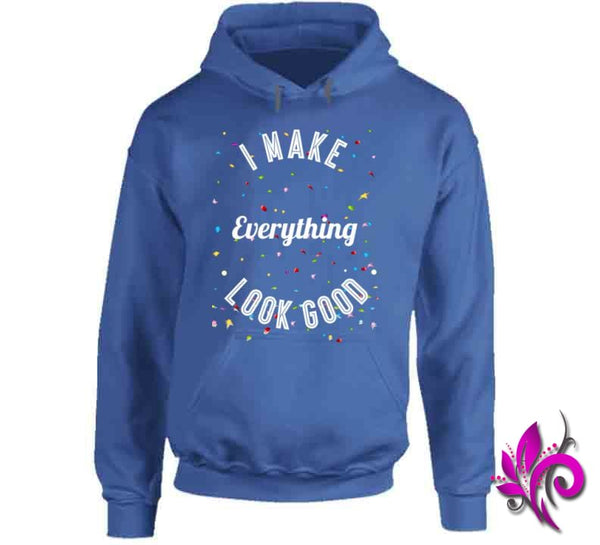 I Make Everything Look Good Hoodie / Royal Blue / Small Express Tee