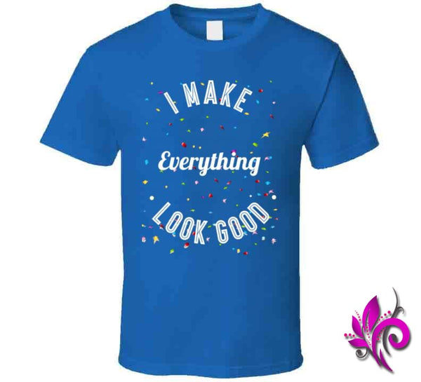 I Make Everything Look Good Classic / Royal Blue / Small Express Tee