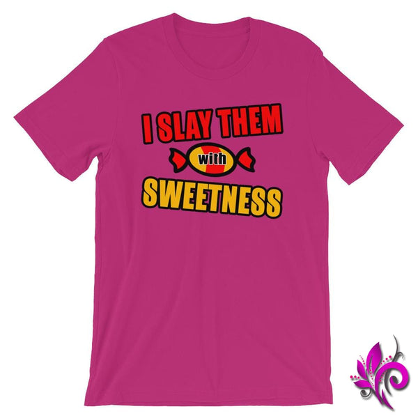 I Slay Them With Sweetness Berry / S Chicks