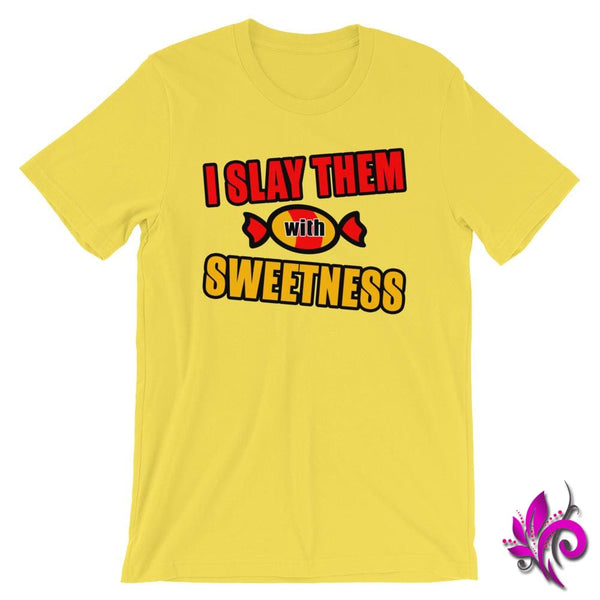I Slay Them With Sweetness Yellow / S Chicks