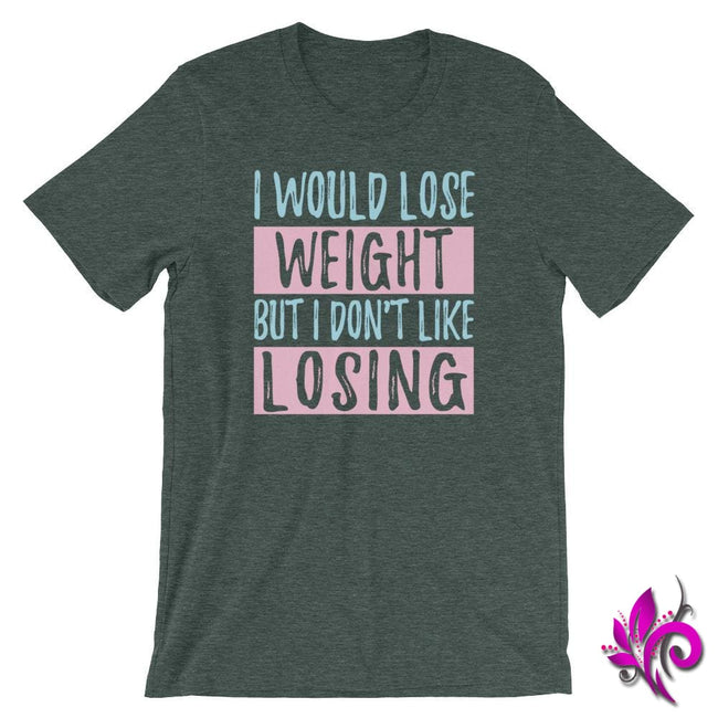 I Would Lose Weight But I Dont Like Losing Heather Forest / S Chicks