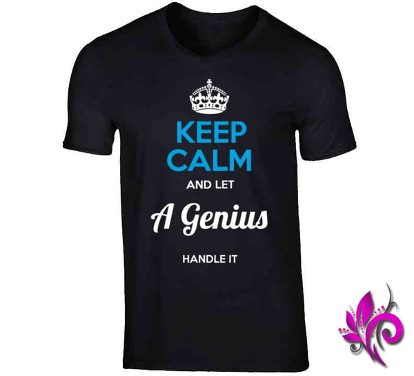 Keep Calm And Let A Genius Handle It V-Neck / Black / Small T-Shirt