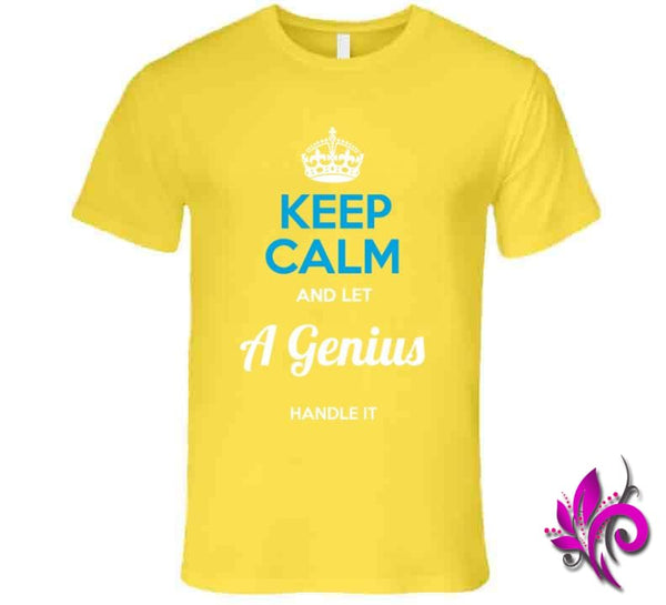 Keep Calm And Let A Genius Handle It Premium / Daisy / Small T-Shirt