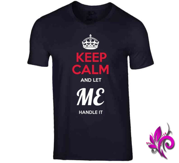 Keep Calm And Let Me Handle It V-Neck / Navy / Small Express Tee