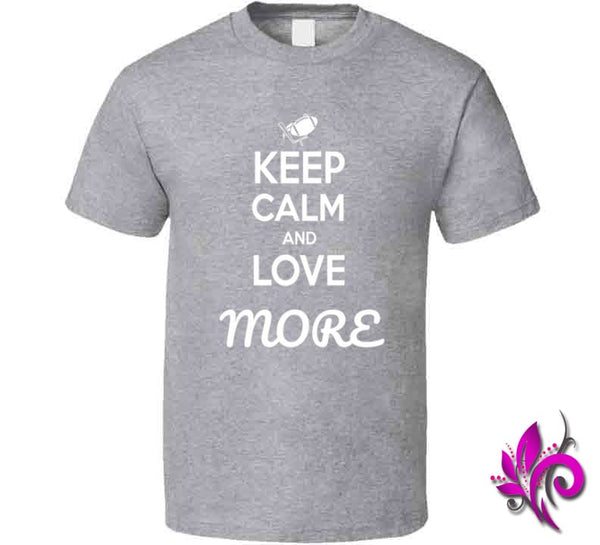 Keep Calm And Love More Classic / Sport Grey / Small T-Shirt