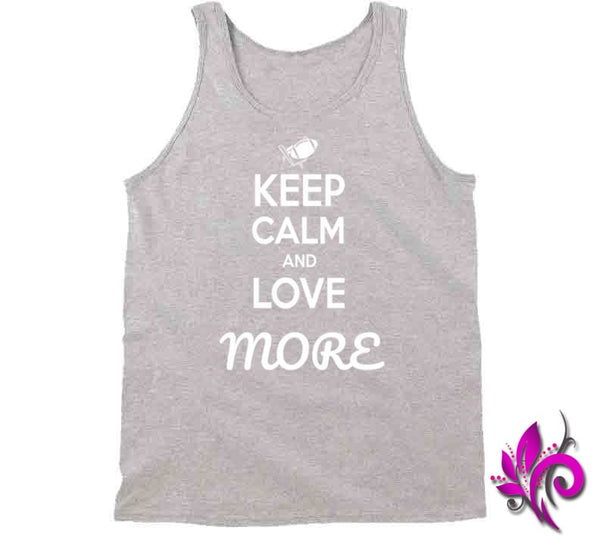 Keep Calm And Love More Tanktop / Sport Grey / Small T-Shirt