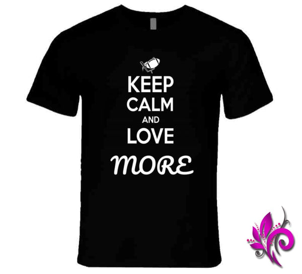 Keep Calm And Love More Premium / Black / Small T-Shirt