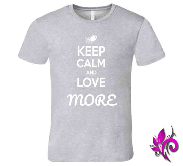 Keep Calm And Love More Premium / Sport Grey / Small T-Shirt