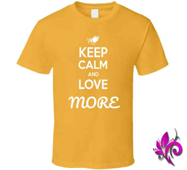 Keep Calm And Love More Classic / Gold / Small T-Shirt