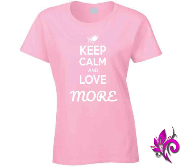 Keep Calm And Love More Ladies / Light Pink / Small T-Shirt