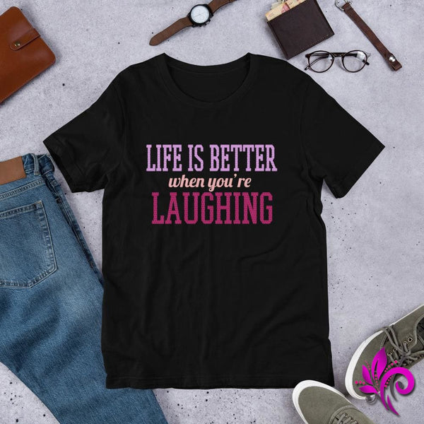 Life Is Better When You're Laughing - pure-bliss-clothing