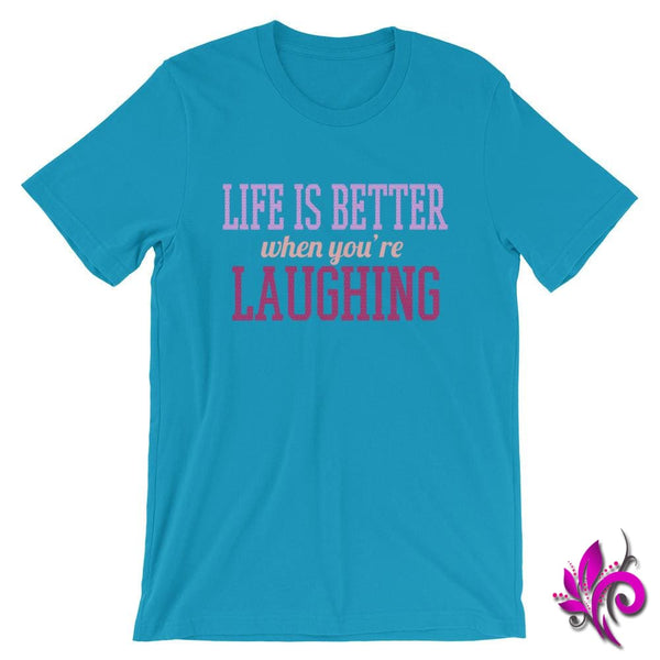 Life Is Better When Youre Laughing Aqua / S Express Tee