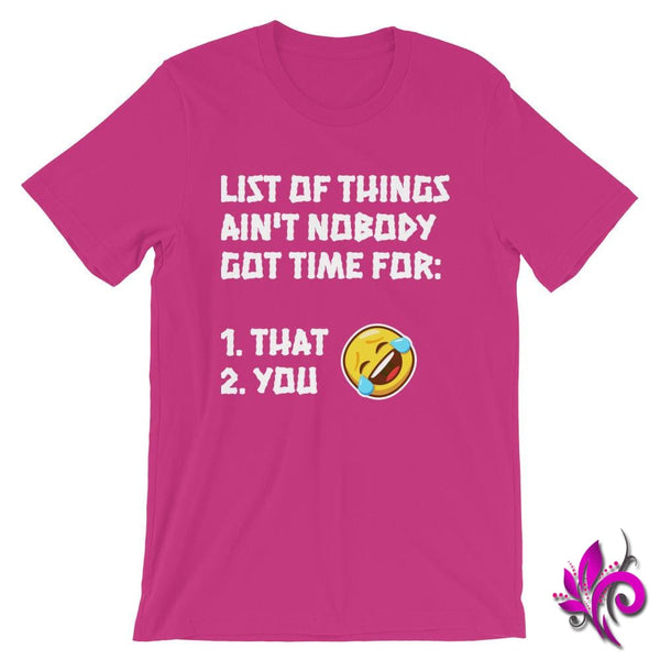 List Of Things Aint Nobody Got Time For: Berry / S Express Tee
