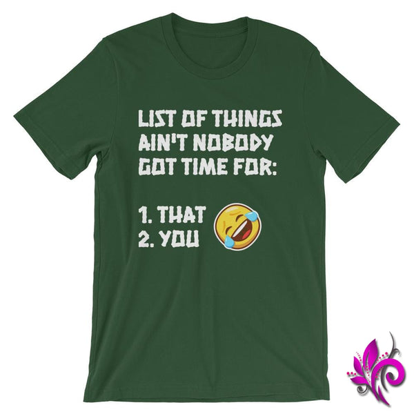 List Of Things Aint Nobody Got Time For: Forest / S Express Tee