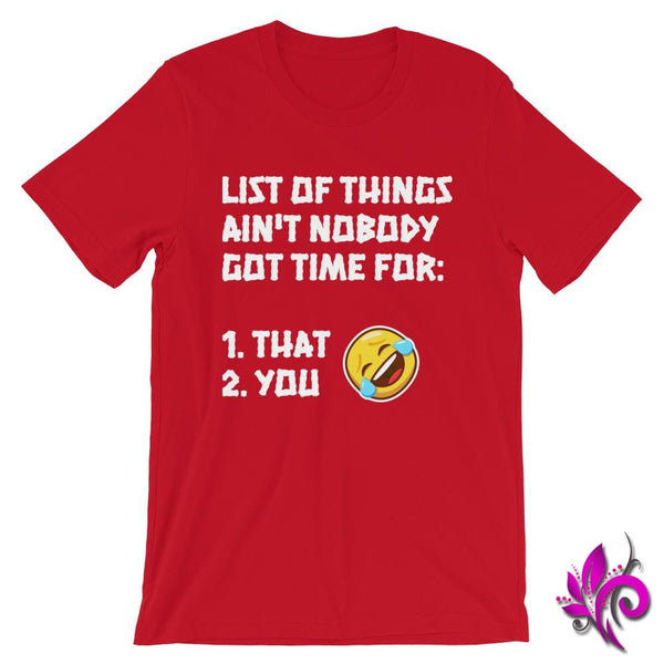 List Of Things Aint Nobody Got Time For: Red / S Express Tee