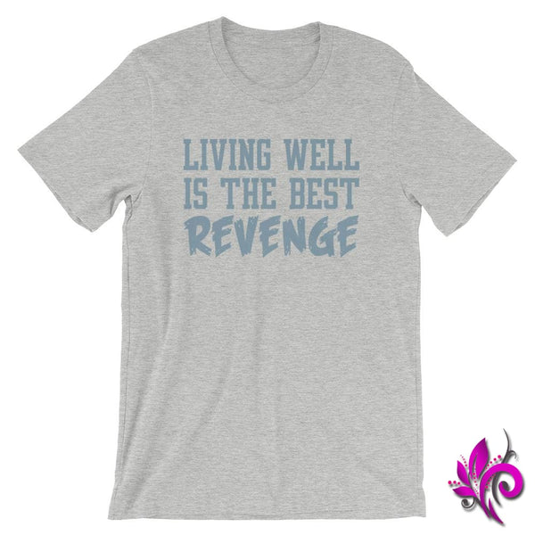 Living Well Is The Best Revenge Athletic Heather / S Chicks