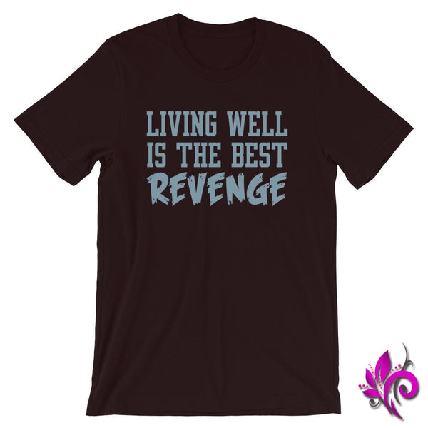 Living Well Is The Best Revenge Oxblood Black / S Chicks