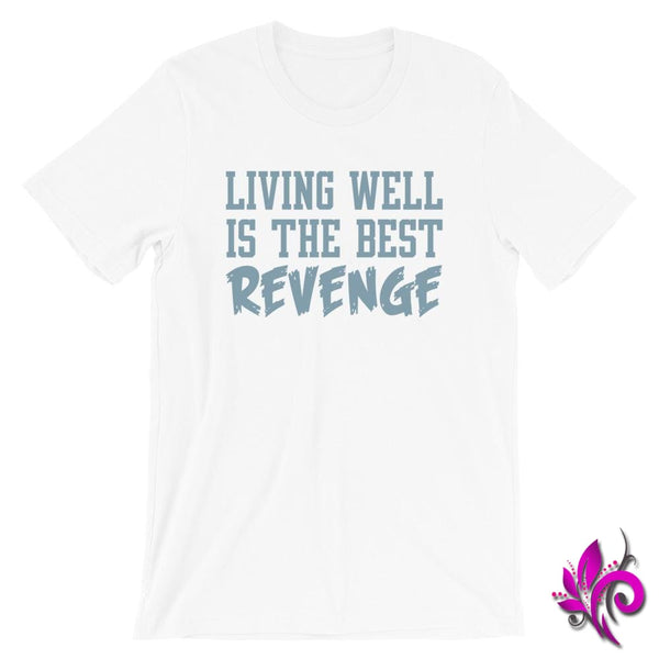Living Well Is The Best Revenge White / S Chicks