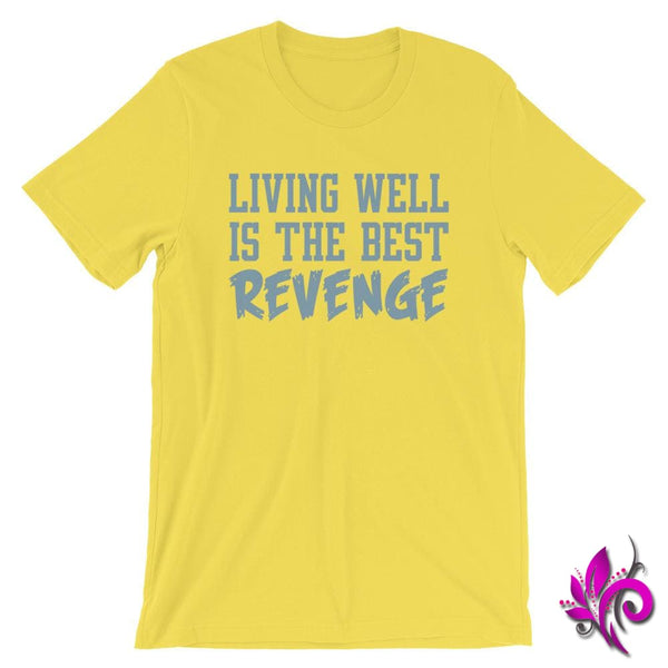 Living Well Is The Best Revenge Yellow / S Chicks
