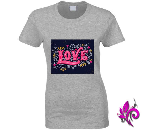 Love Ladies / Sport Grey / Small T-Shirt