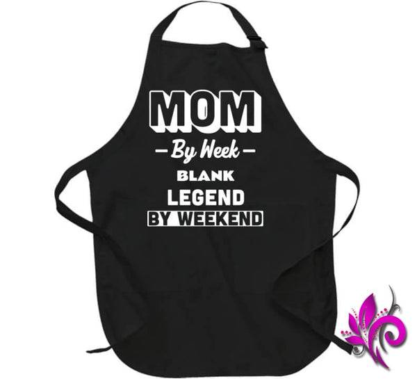 Mom By Week Blank Legend By Weekend Apron / Black / Large Chicks