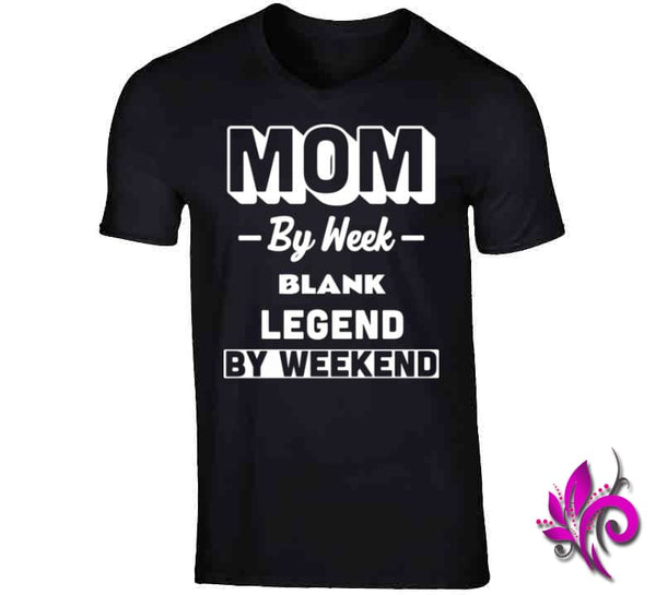 Mom By Week Blank Legend By Weekend V-Neck / Black / Small Chicks