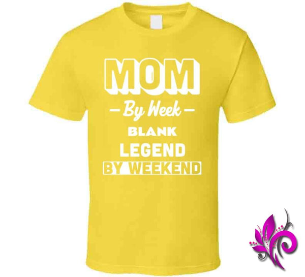 Mom By Week Blank Legend By Weekend Classic / Daisy / Small Chicks