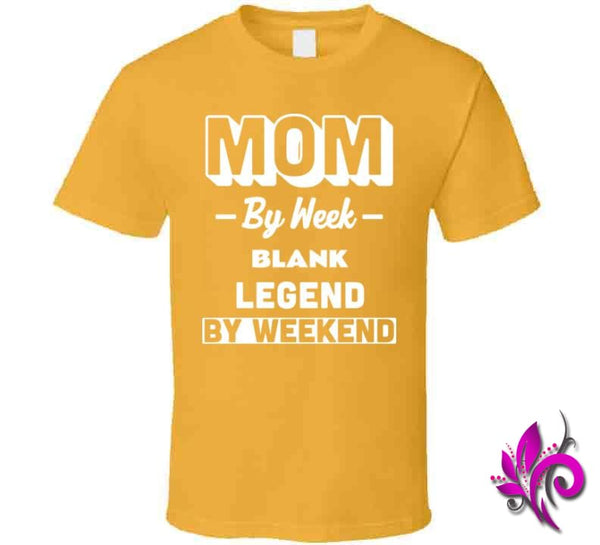 Mom By Week Blank Legend By Weekend Classic / Gold / Small Chicks