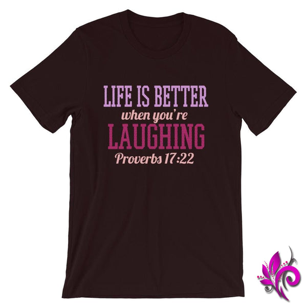 Proverbs 17:22 Life Is Better Oxblood Black / S Express Tee