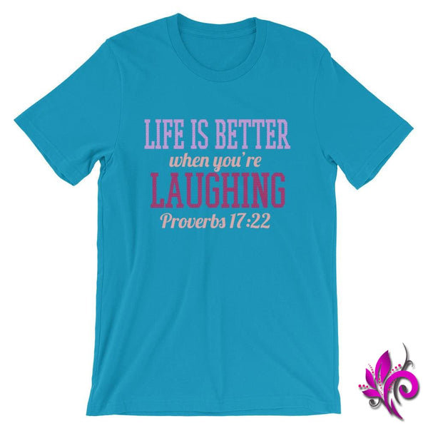 Proverbs 17:22 Life Is Better Aqua / S Express Tee