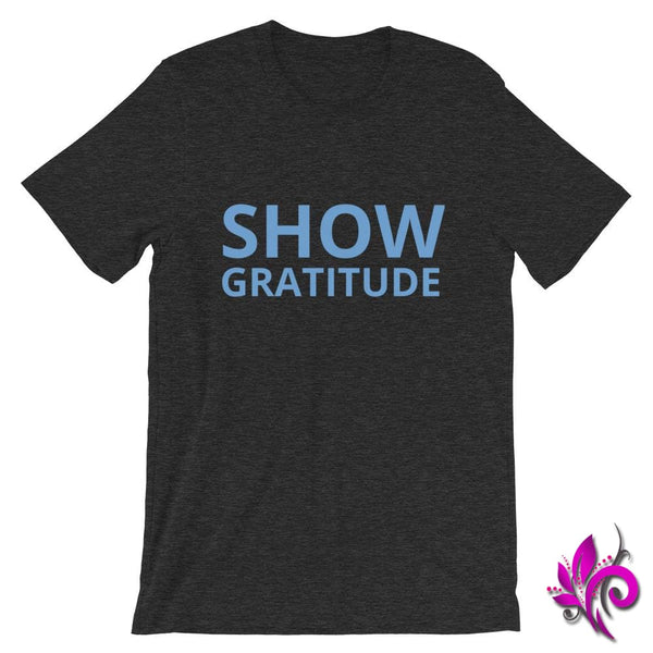 Show Gratitude Dark Grey Heather / S Express Tee