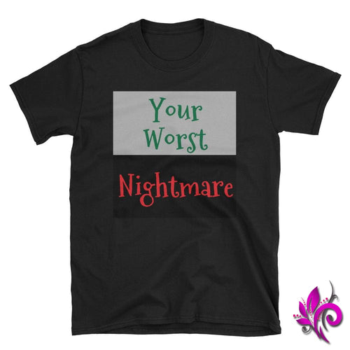 Your Worst Nightmare Black / S Express Tee
