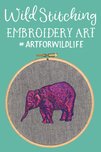 Wild Stitching Embroidery Art - Art For Wildlife
