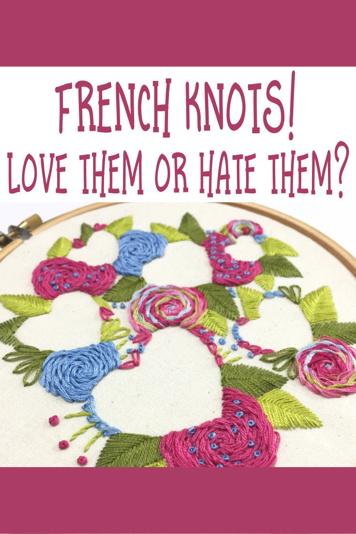 French Knots Love Them or Hate Them