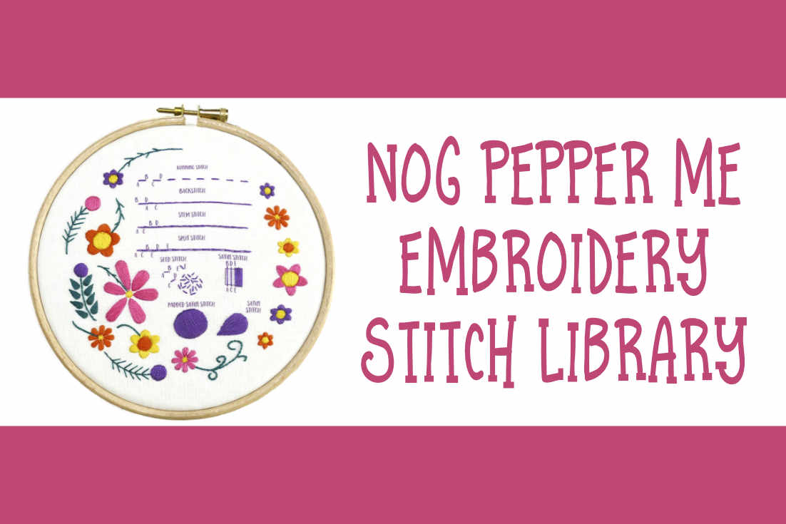 Nog Pepper Me Embroidery Stitch Library