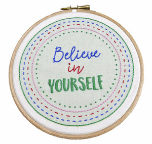 Believe in Yourself Embroidery Kit Modern Sampler