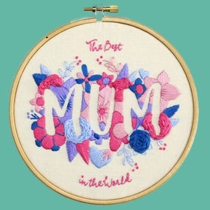 Mum Embroidery Kit Mothers Day Gift