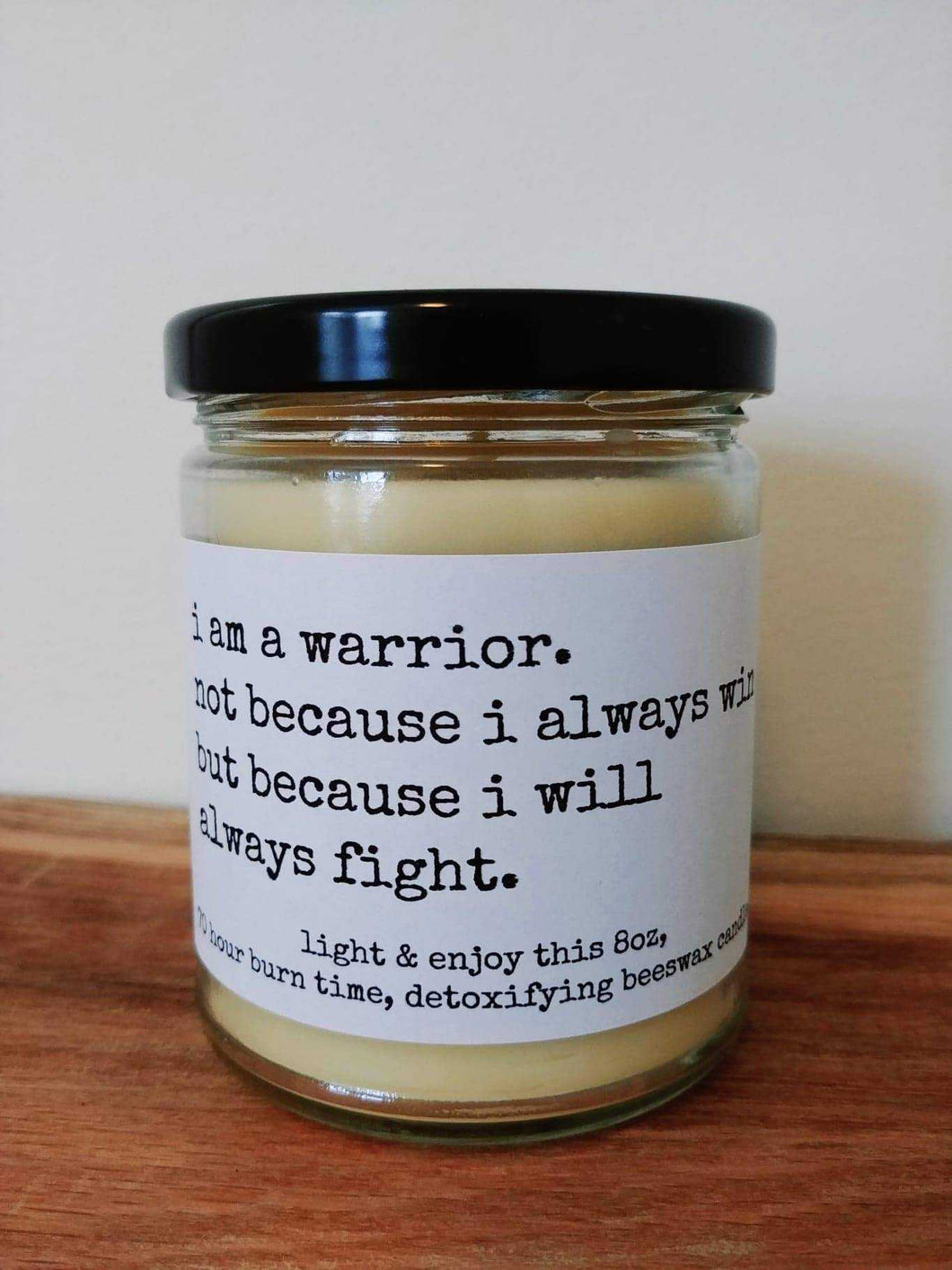I AM A WARRIOR beeswax candle - Countryside Treasures