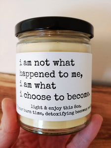 I AM WHAT I CHOOSE TO BECOME beeswax candle - Countryside Treasures