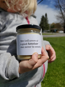 INFLUENCE OF A GOOD TEACHER | NEVER ERASED beeswax candle - Countryside Treasures