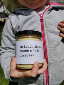 TEACH | TOUCH A LIFE FOREVER beeswax candle - Countryside Treasures