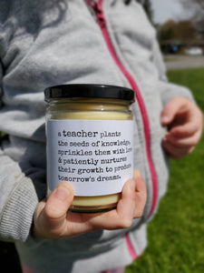 A TEACHER PLANTS THE SEEDS OF KNOWLEDGE beeswax candle - Countryside Treasures