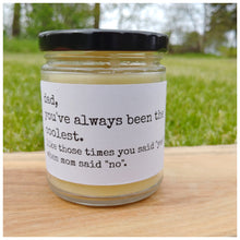 DAD | ALWAYS BEEN THE COOLEST beeswax candle - Countryside Treasures