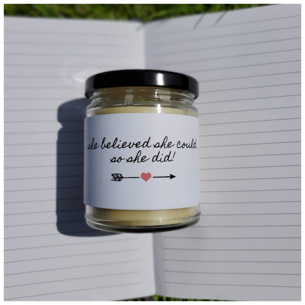 SHE BELIEVED SHE COULD SO SHE DID beeswax candle - Countryside Treasures